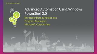 Advanced Automation Using Windows PowerShell 2.0