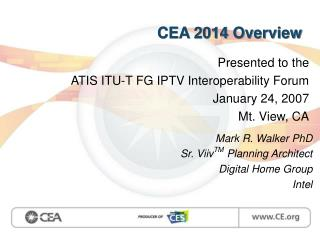 CEA 2014 Overview