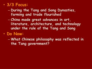 3/3 Focus : During the Tang and Song Dynasties, farming and trade flourished