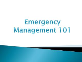 Emergency Management 101