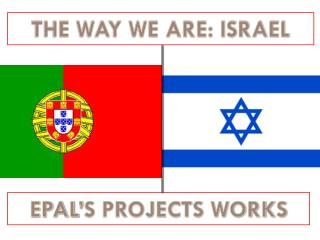 THE WAY WE ARE: ISRAEL