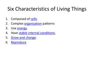 Six Characteristics of Living Things