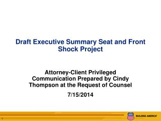 Draft Executive Summary Seat and Front Shock Project