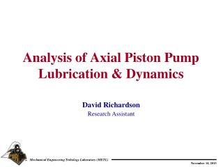 Analysis of Axial Piston Pump Lubrication & Dynamics