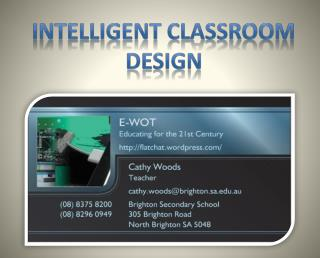 Intelligent classroom design
