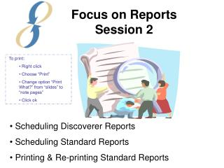 Scheduling Discoverer Reports  Scheduling Standard Reports  Printing & Re-printing Standard Reports