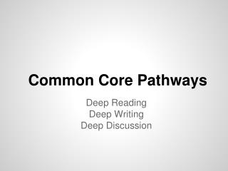 Common Core Pathways