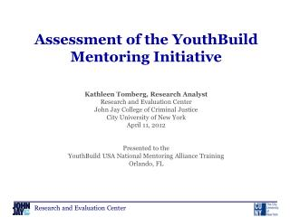 Assessment of the  YouthBuild  Mentoring Initiative