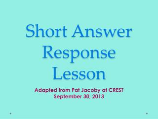 Short Answer Response Lesson
