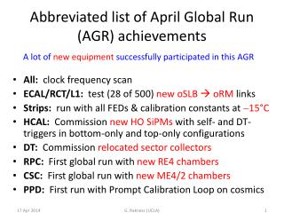 Abbreviated list of  April Global Run (AGR)  achievements