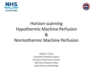 Horizon scanning Hypothermic Machine Perfusion & Normothermic Machine Perfusion
