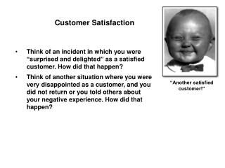 """""""Another satisfied customer!"""""""