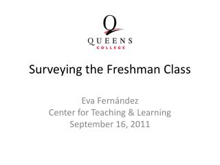 Surveying the Freshman Class