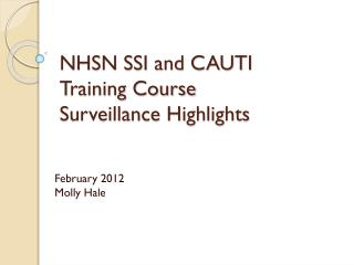 NHSN SSI and CAUTI  Training Course Surveillance Highlights