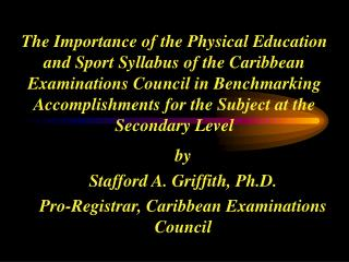The Importance of the Physical Education and Sport Syllabus of the Caribbean Examinations Council in Benchmarking Accomp