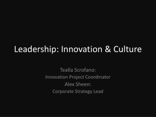 Leadership: Innovation & Culture