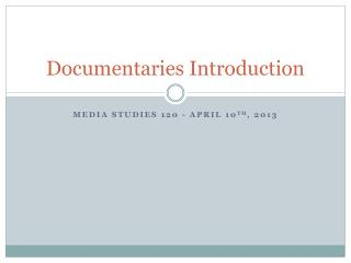 Documentaries Introduction