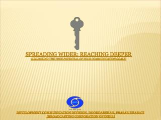Spreading Wider: Reaching Deeper (Unlocking the true potential of your communication goals)