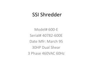 SSI Shredder