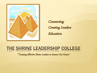 The Shrine Leadership College