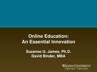 Online Education: An Essential Innovation