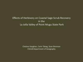 Effects of  Herbivory  on Coastal Sage Scrub Recovery  in the