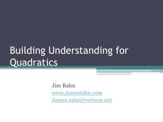 Building Understanding for Quadratics