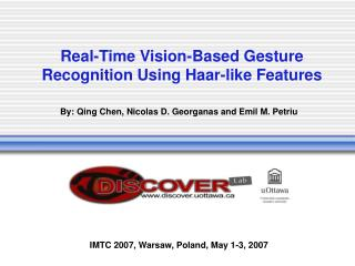 Real-Time Vision-Based Gesture Recognition Using Haar-like Features