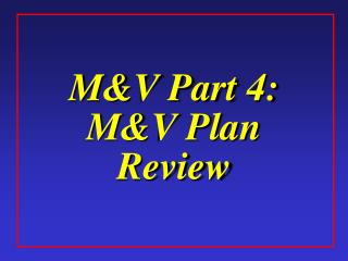 M&V Part 4: M&V Plan Review