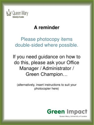 A reminder Please photocopy items double-sided where possible.