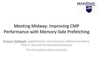 Meeting Midway: Improving CMP Performance with Memory-Side Prefetching