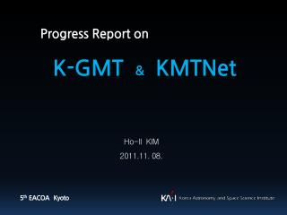 Progress Report on K-GMT   & KMTNet