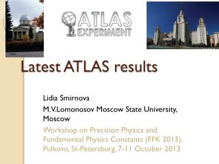 Latest ATLAS results