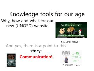 Knowledge tools for our age