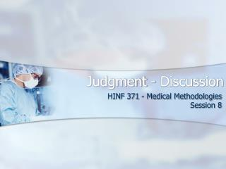 Judgment - Discussion