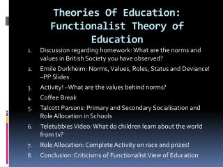 Theories Of Education: Functionalist Theory of Education