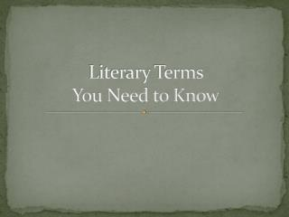 Literary Terms  You Need to Know