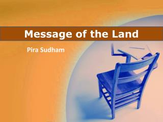 Message of the Land