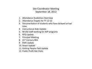 Site  Coordinator  Meeting September 18, 2012