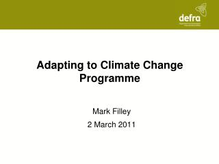 Adapting to Climate Change Programme