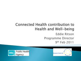 Connected Health contribution to Health and Well-being