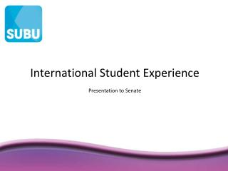 International Student Experience Presentation to Senate