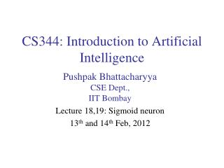 CS344: Introduction to Artificial Intelligence
