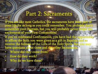 Part 2: Sacraments