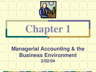 Managerial Accounting  the Business Environment 2