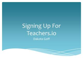 Signing Up For Teachers.io