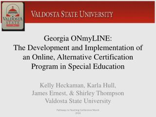 Georgia ONmyLINE:  The Development and Implementation of an Online, Alternative Certification Program in Special Educati