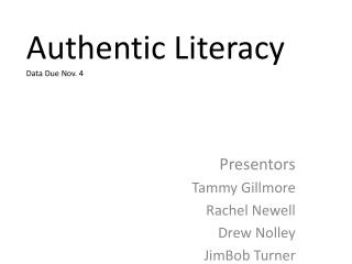 Authentic Literacy Data Due Nov. 4