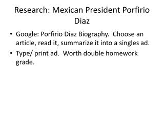 Research: Mexican President  Porfirio  Diaz
