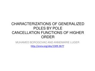 CHARACTERIZATIONS OF GENERALIZED POLES BY POLE CANCELLATION FUNCTIONS OF HIGHER ORDER